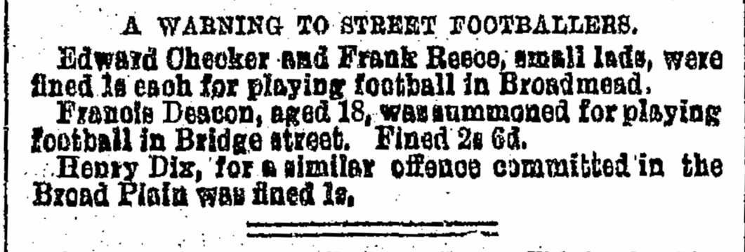A 'warning to street footballers' in a report on the proceedings of Bristol Police or Magistrates Court from the Bristol Mercury, 17 January 1895