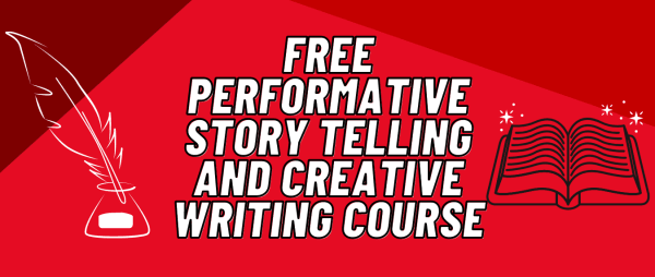 Free Performative Story Telling and Creative Writing Course