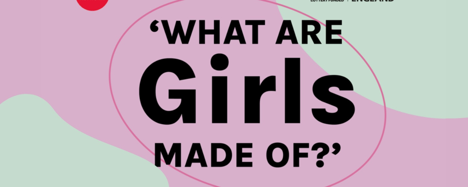 What Are Girls Made Of?